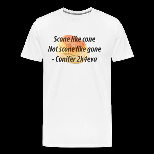 Scone like cone, not gone! - Men's Premium T-Shirt
