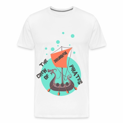 CREW OF PIRATES - Piraten Spruch Sprüche Shirt - Männer Premium T-Shirt