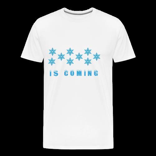Winter is coming ! - Men's Premium T-Shirt