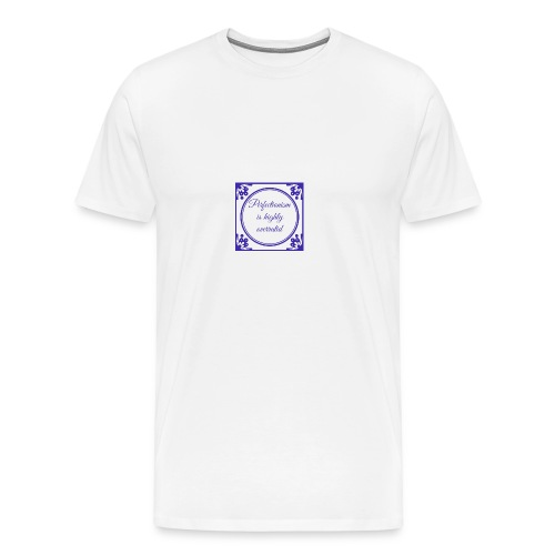 perfectionism is overrated - Mannen Premium T-shirt