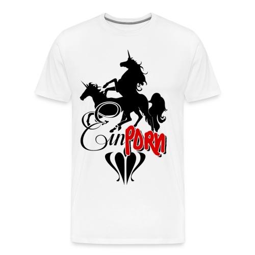 Einporn - Männer Premium T-Shirt