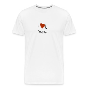 i love you mom - T-shirt Premium Homme