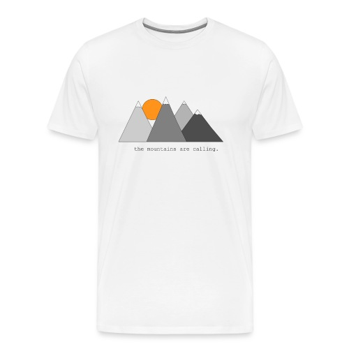 the mountains are calling. - Männer Premium T-Shirt