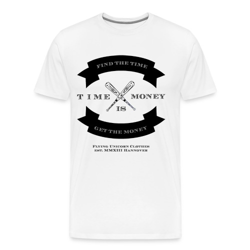TIME IS MONEY - Männer Premium T-Shirt