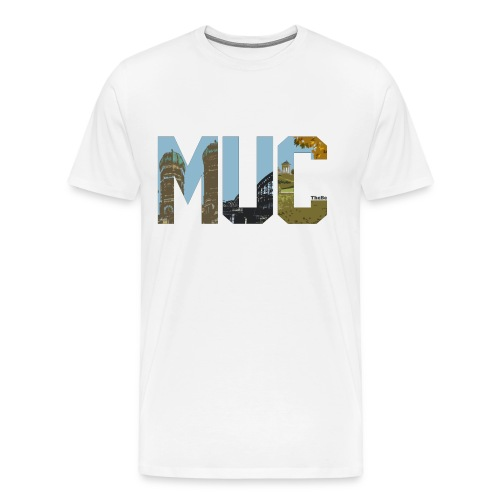 The MUC - Männer Premium T-Shirt