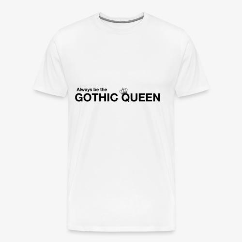 gothqueen - Men's Premium T-Shirt