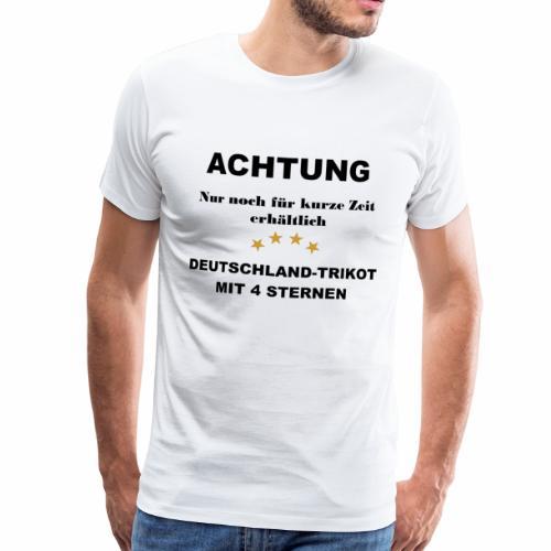 Wir holen uns den 5. Stern - Männer Premium T-Shirt
