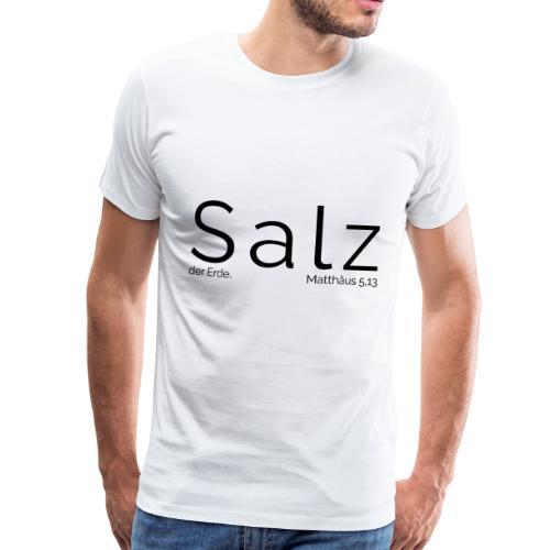 Salz der Erde - Männer Premium T-Shirt