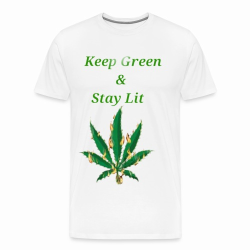 Keep green And Stay lit - Men's Premium T-Shirt
