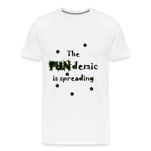 The PUNdemic is spreading - Männer Premium T-Shirt