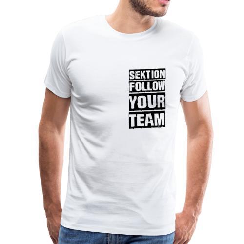 Sektion Follow Your Team, black - Männer Premium T-Shirt