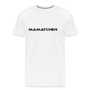 MaMatcher - Männer Premium T-Shirt
