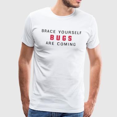 Stålsett deg - bugs kommer - Premium T-skjorte for menn