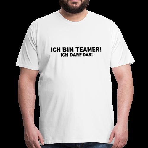 Ich bin Teamer! - Ich darf das! - Männer Premium T-Shirt