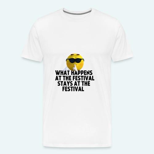 What happens at the festival guy - Mannen Premium T-shirt