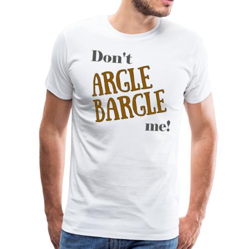 Argle-Bargle - Men's Premium T-Shirt