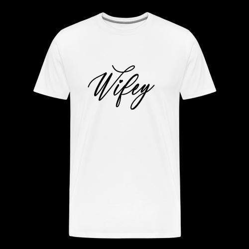 Wifey Frau Braut Geschenk - Männer Premium T-Shirt