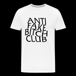 ANTI FAKE BITCH CLUB - Men's Premium T-Shirt