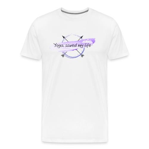 Yoga saved my life - Männer Premium T-Shirt