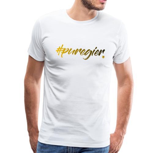 #puregier (Design 2018) - Männer Premium T-Shirt