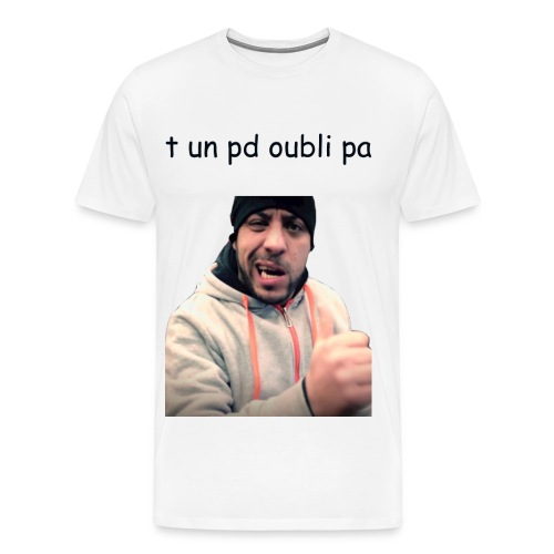 zehef pd oublie pa - T-shirt Premium Homme