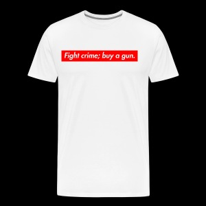 Fight crime; buy a gun. - Premium-T-shirt herr