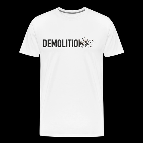 Demolitio... - Men's Premium T-Shirt
