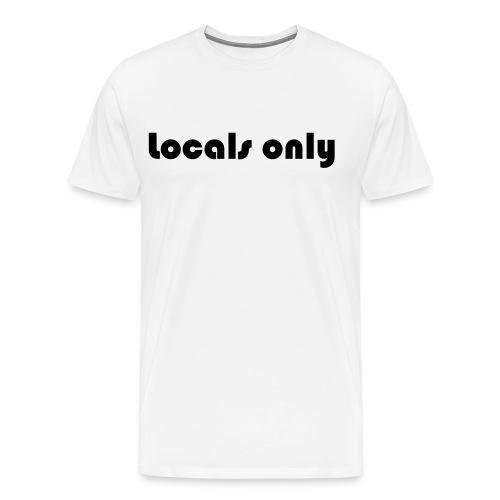 locals only - Männer Premium T-Shirt