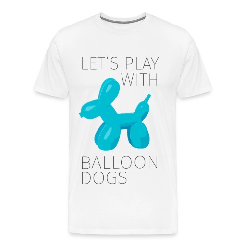 BALLOON DOG - Männer Premium T-Shirt
