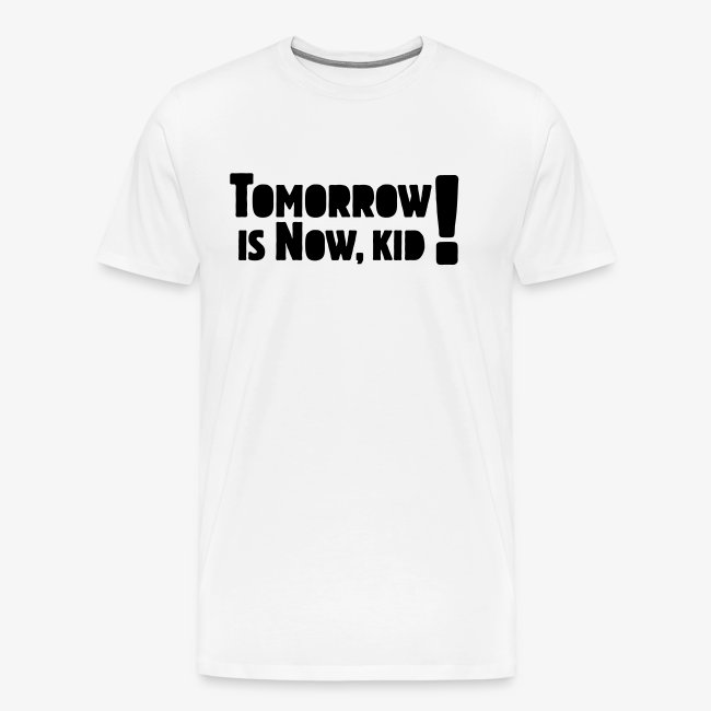 Tomorrow Is Now, Kid! Logo