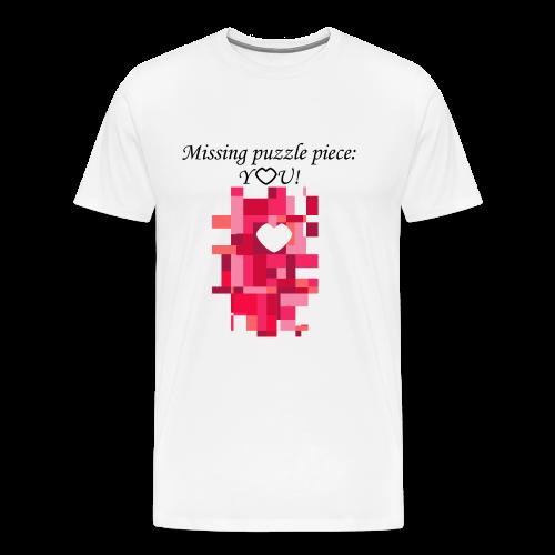 Missing puzzle piece: You - Männer Premium T-Shirt