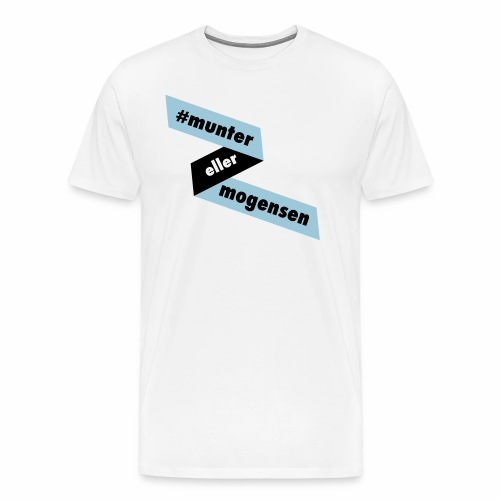 #MunterEllerMogensen - Herre premium T-shirt