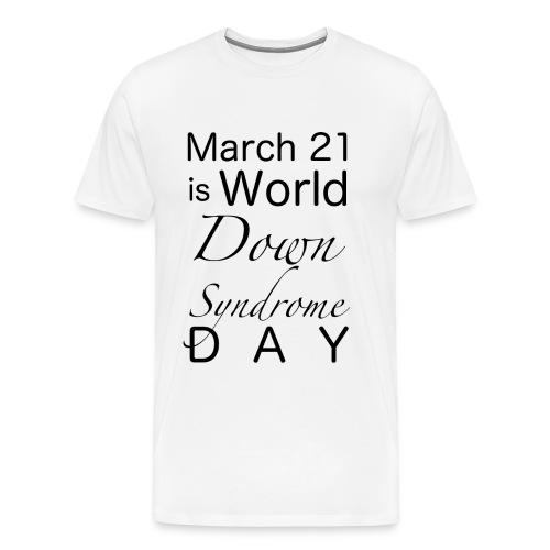 Down-Syndrome-Day!! - Männer Premium T-Shirt