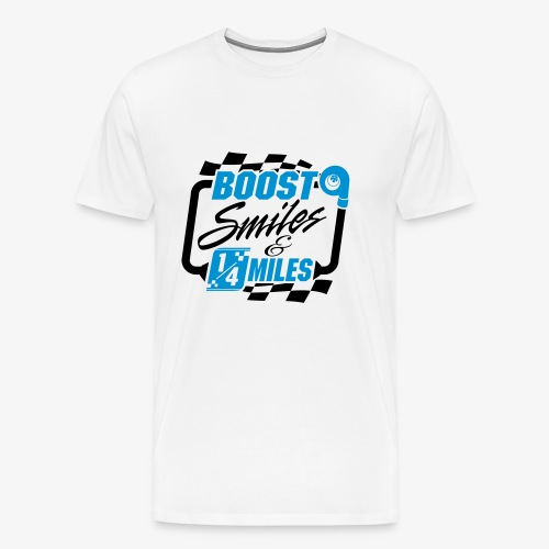 Boost Smiles & Quarter Miles - Men's Premium T-Shirt