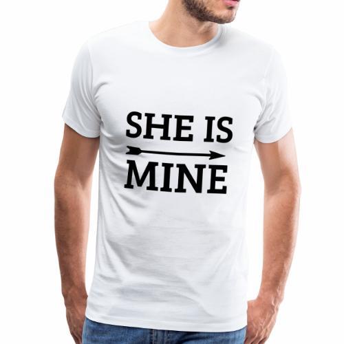 she is mine - Männer Premium T-Shirt