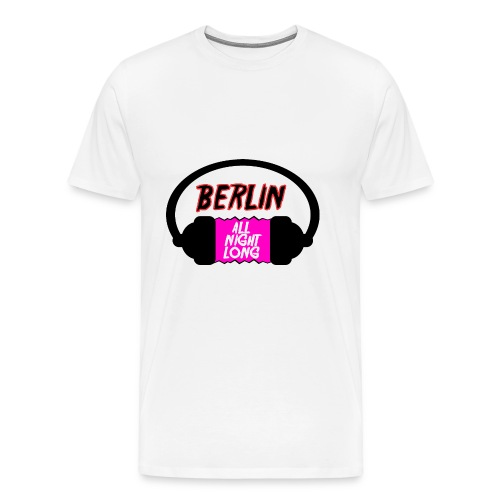 Berlin All Night Long - Männer Premium T-Shirt