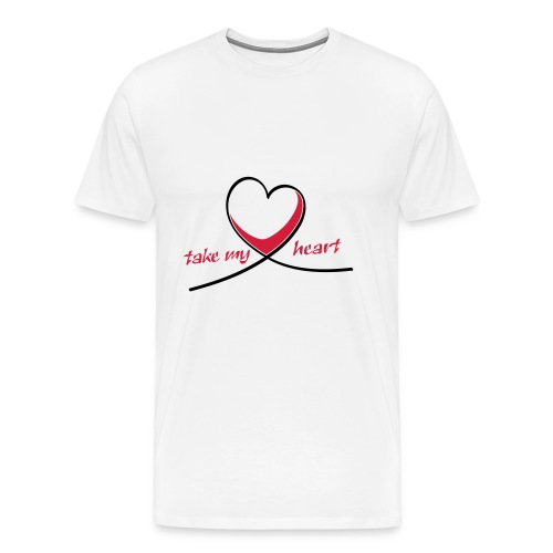 Take My Heart - Männer Premium T-Shirt