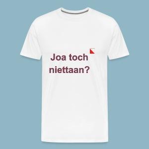 Joa toch niettaan def b - Mannen Premium T-shirt