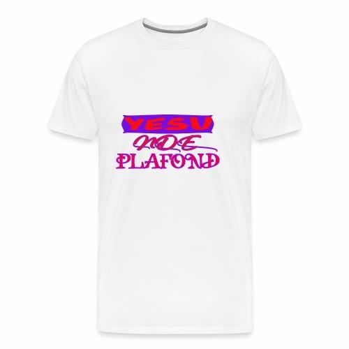Yesu Nde Plafonds - T-shirt Premium Homme