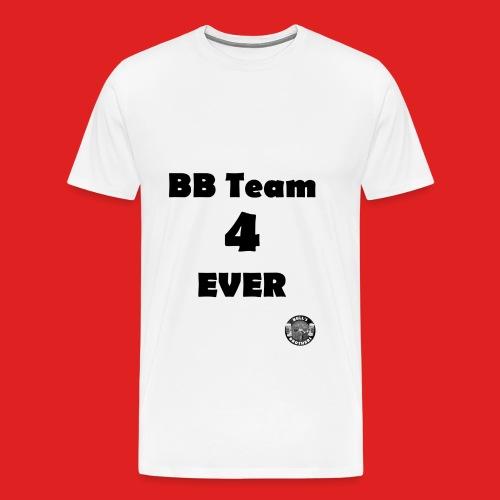 B.B.T. 4 ever - T-shirt Premium Homme
