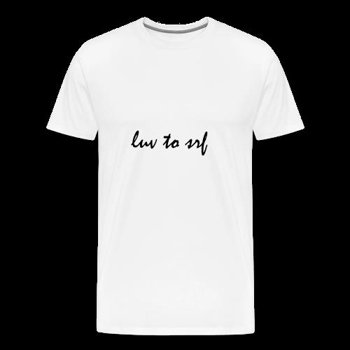 luv to srf - Männer Premium T-Shirt