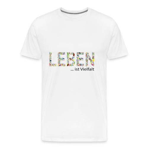 Leben - Männer Premium T-Shirt