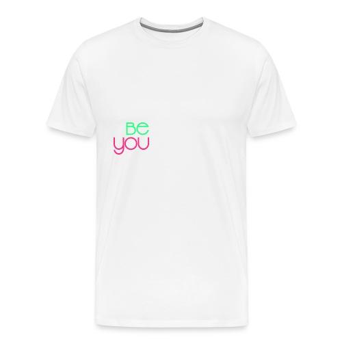 be you - Maglietta Premium da uomo
