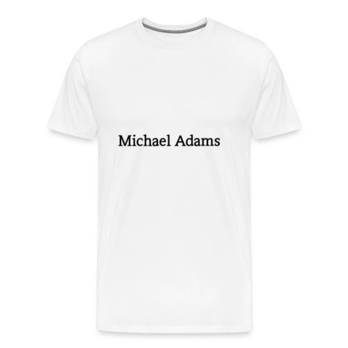 Michael Adams - Men's Premium T-Shirt