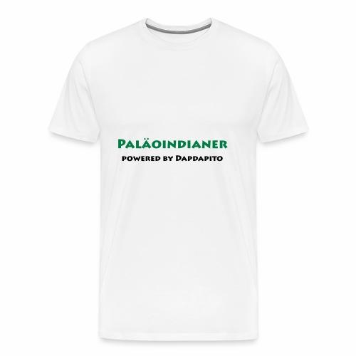 Dapdapito Superfood und Paläoinidianer - Männer Premium T-Shirt