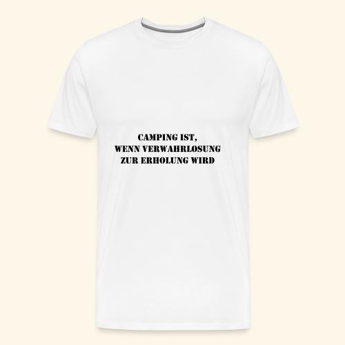 Camping Erholung Urlaub Geschenk - Männer Premium T-Shirt