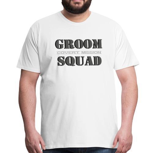 Groom Squad - Men's Premium T-Shirt