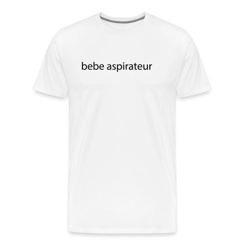 bebe aspirateur - T-shirt Premium Homme