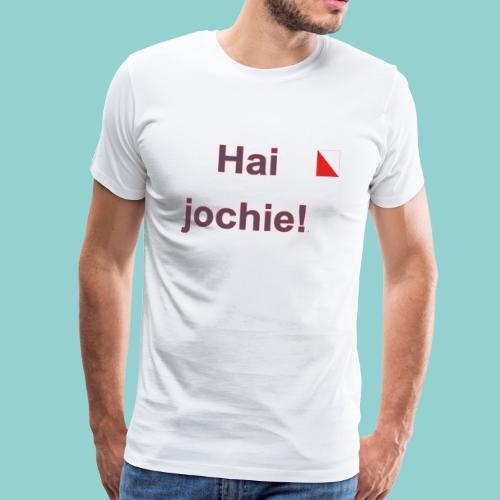 Hai jochie verti def b - Mannen Premium T-shirt