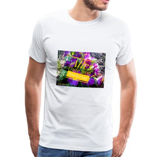 Mutter Tag - Männer Premium T-Shirt